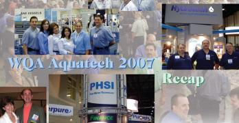 WQA Aquatech 2007 Recap