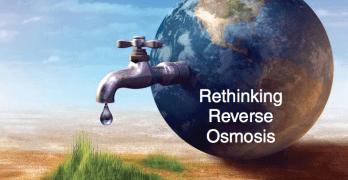 Rethinking Reverse Osmosis